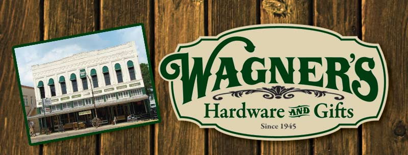 Wagners Hardware and Gifts Cuero Texas